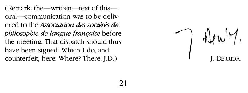 """Figure 1. Derrida's (1988:21, 33-34) """"signatures"""""""